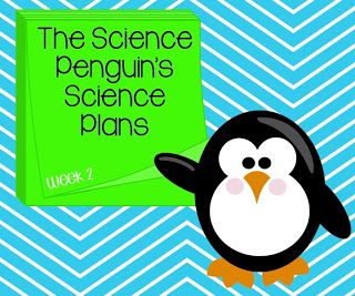 The Science Penguin's Science Plans {Week 2}