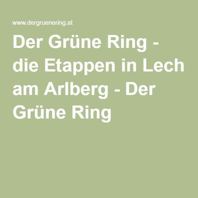 Der Grüne Ring - die Etappen in Lech am Arlberg - Der Grüne Ring