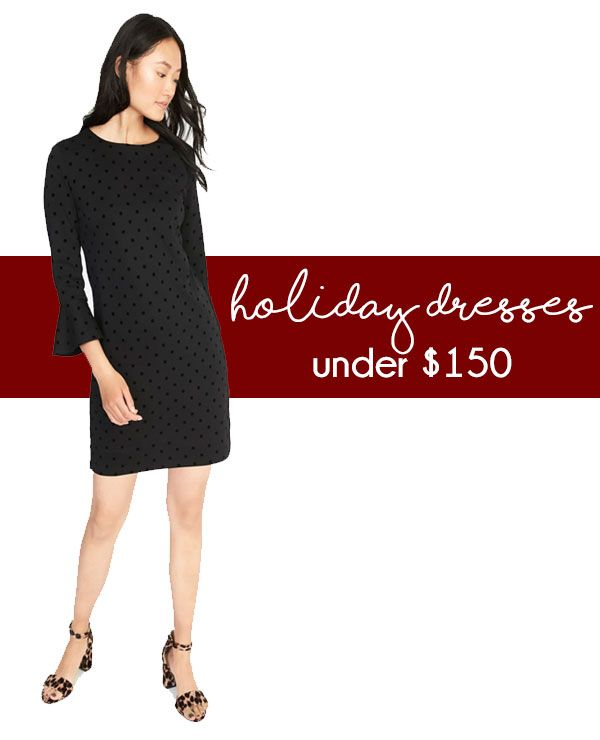 Holiday Dresses under $150!