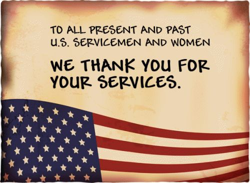 To all present and past U.S. servicemen and women    We thank you for your services.