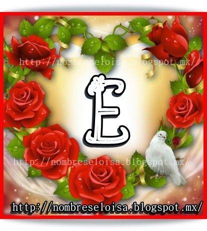 """Nombres """" Eloisa """": ABC ( Tu inicial en un Corazón)"""