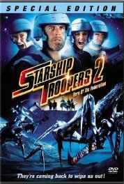Starship Troopers 2: Hero of the Federation (2004) Poster