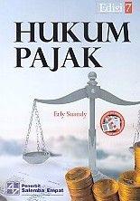 HUKUM PAJAK Edisi 7.Erly Suandy