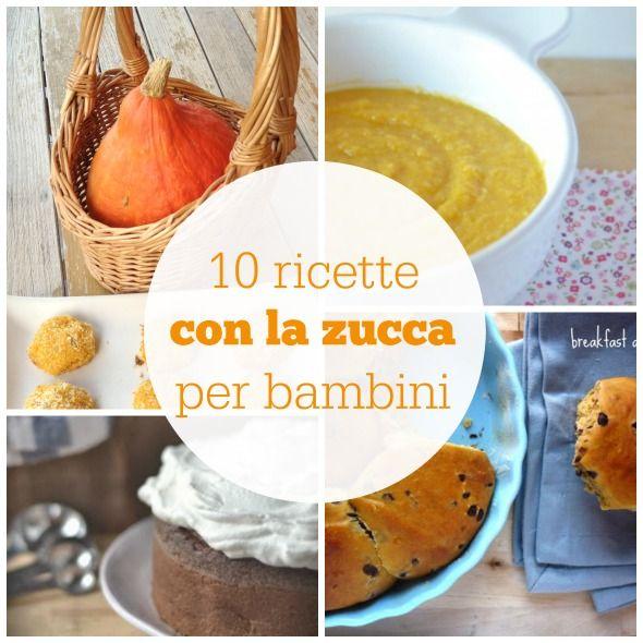 10 ricette con la zucca per bambini