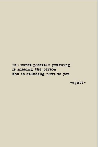 Yearning; #wyattpoems #wyattwrites #poetry #love #poems #quotes #poet #word
