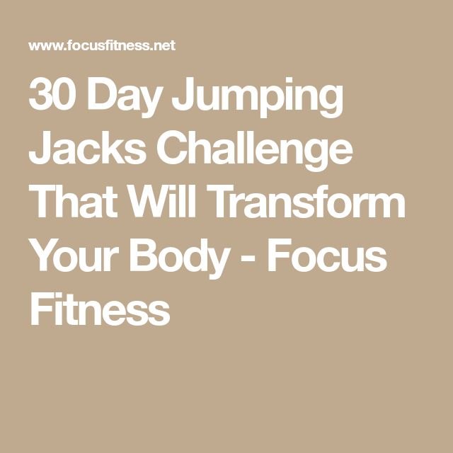 30 Day Jumping Jacks Challenge That Will Transform Your Body - Focus Fitness