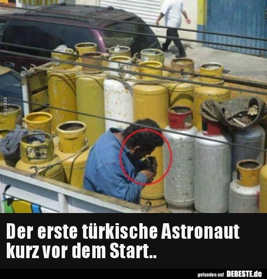 Der erste türkische Astronaut kurz vor dem Start.. | Lustige Bilder, Sprüche, Witze, echt lustig