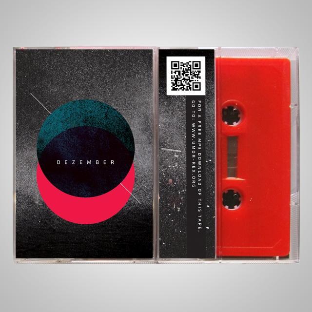 Dezember / Umor Rex Compilation  Cassette + Digital (Free)  http://umor-rex.org/2011/10/01/dezember/