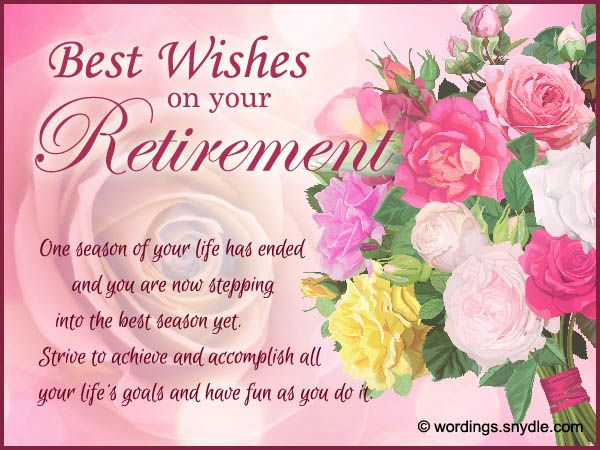 Retirement Wishes, Greetings and Retirement MessagesMan was created to work and so from when we are able to we are always at work, sometimes for the monetary benefits and sometimes just for the joy of working. In any case after many years of putting in…