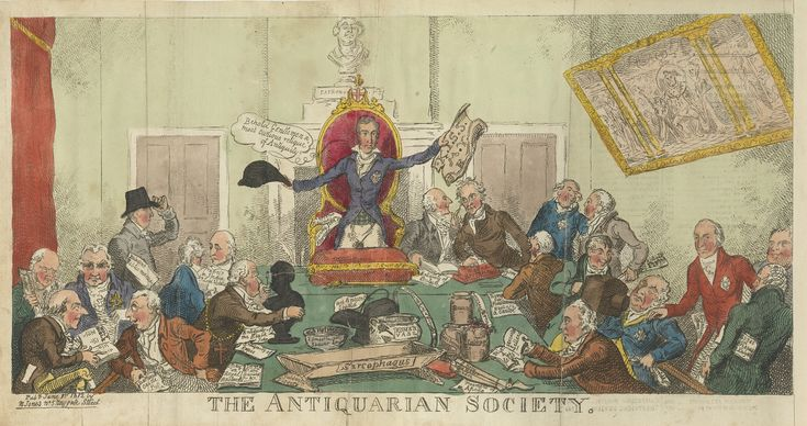 1812  The Antiquarian Society, cartoon by George Cruikshank.  © Society of Antiquaries of London