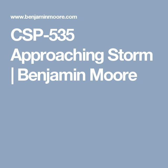 25 Best Ideas About Benjamin Moore Storm On Pinterest: 1000+ Ideas About Benjamin Moore Storm On Pinterest