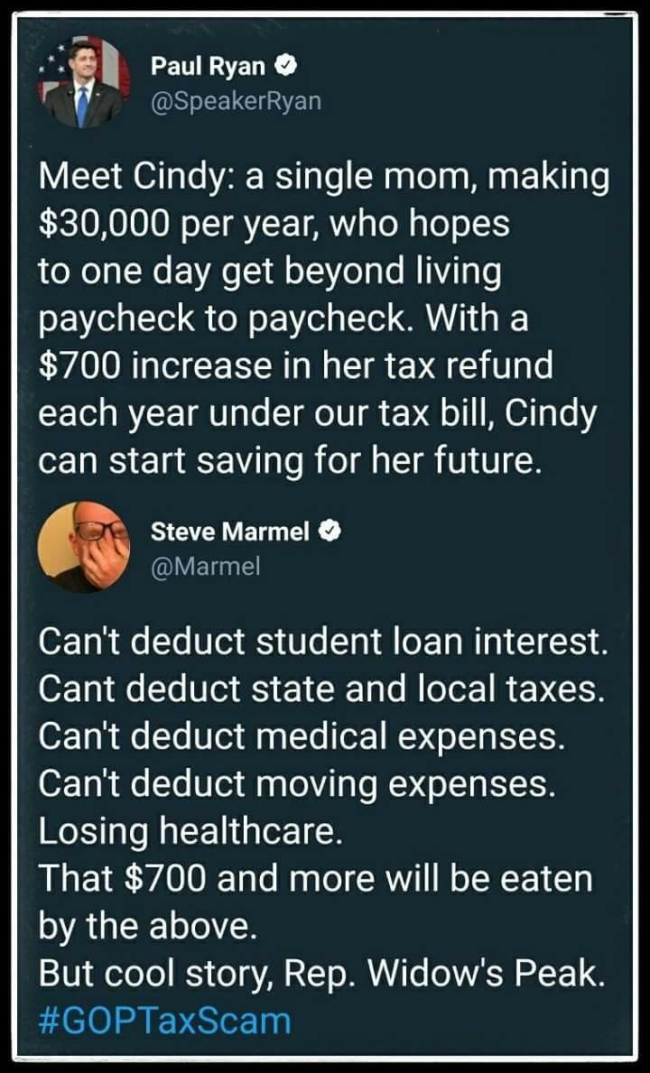 "$700 per year tax refund increase is not going to go far in ""saving for her future""! Your condescending attitude toward the problems of being low paid is astounding!"