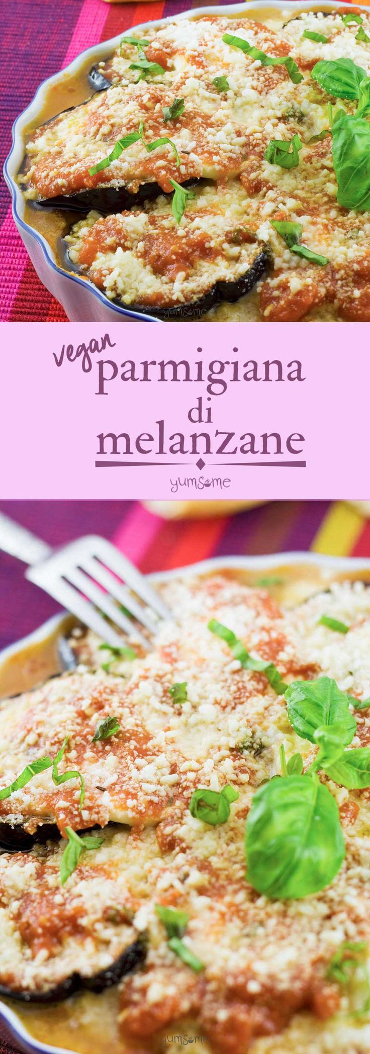 My vegan parmigiana di melanzane is a delicious oven-baked dish with aubergine, home made tomato and herb sauce, and vegan mozzarella and parmesan cheeses. | yumsome.com via @yums0me