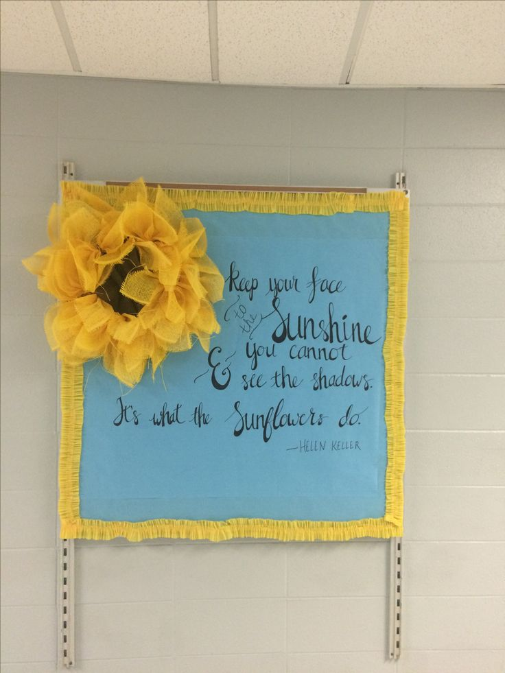 My Sunflower bulletin board