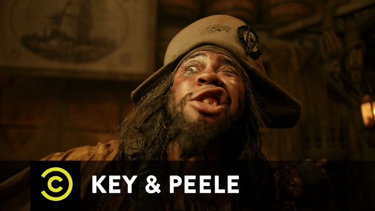 Key & Peele - Pirate Chantey A band of progressive pirates sing a tribute to the women they've loved.
