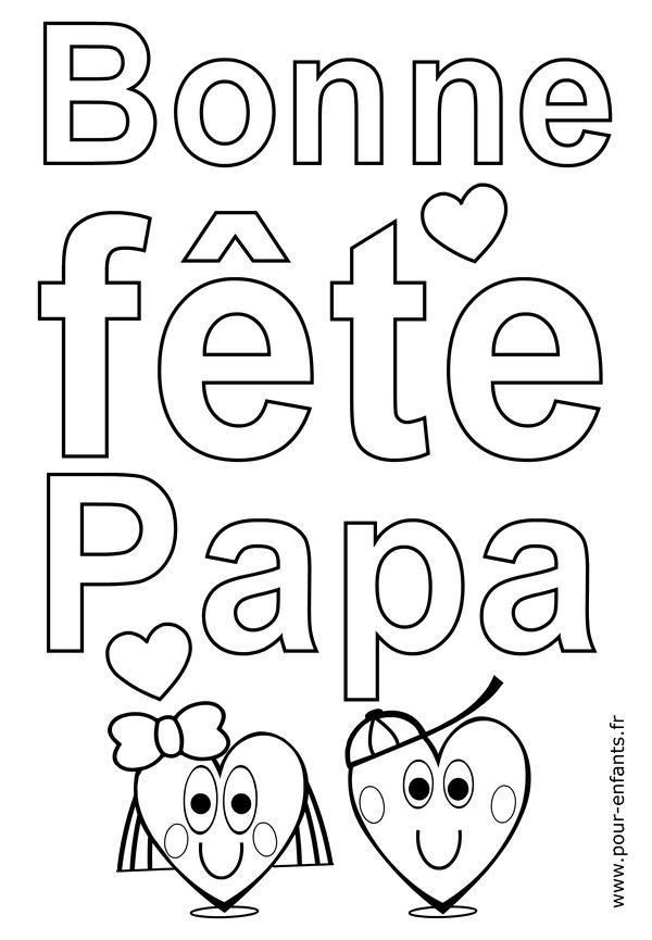 Coloriage Bonne FETE papa avec coeurs d'amour à imprimer. Fête des pères en maternelle PS MS gs.