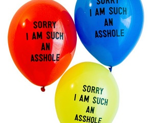 Sorry I'm Such An @$$hole Balloons