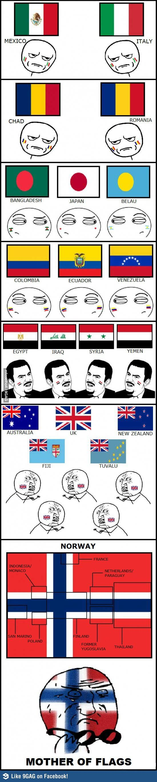 Some flags around the world... oh wait!r the same.... thing hyahaha just  a international joke