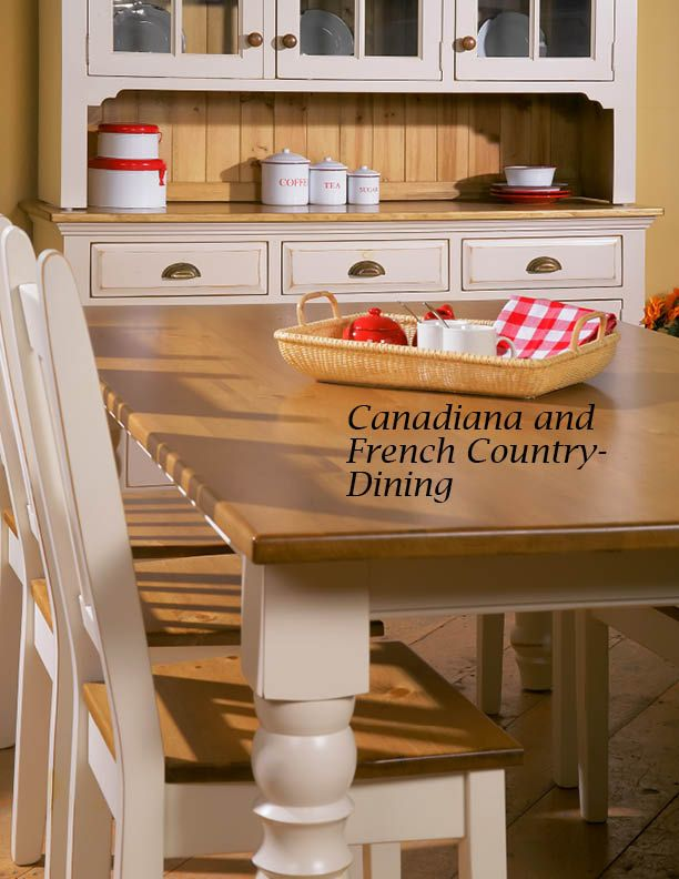 Canadiana and French Country Collections   Modern Country Interiors    Duncan  BC. 31 best Divine DINING images on Pinterest   Modern country