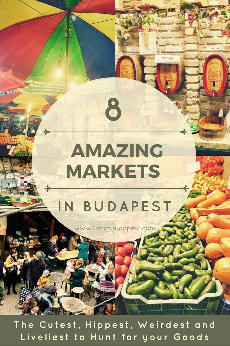 8 Amazing Markets in Budapest - The Cutest, Hippest, Weirdest and Liveliest Places to Hunt for your Fresh Goods.  We've collected the best Budapest markets for you, so get ready for a delightful year-round spectacle. Happy indulging! #Budapest #Markets #catchbudapest