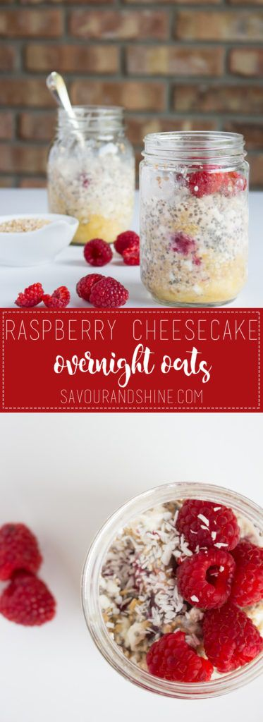 Yes, you can have dessert for breakfast! These overnight oats are a healthy and delicious way to start your morning.  Packed with protein and fibre, they'll keep the hangry at bay! Pin for later or click the link to grab the recipe --> http://www.savourandshine.com/raspberry-cheesecake-overnight-oats/