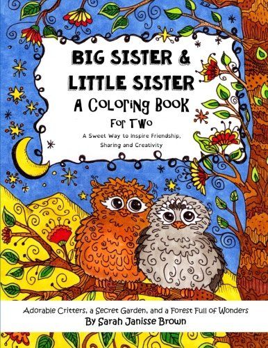 Big Sister & Little Sister - A Coloring Book for Two: Ado...