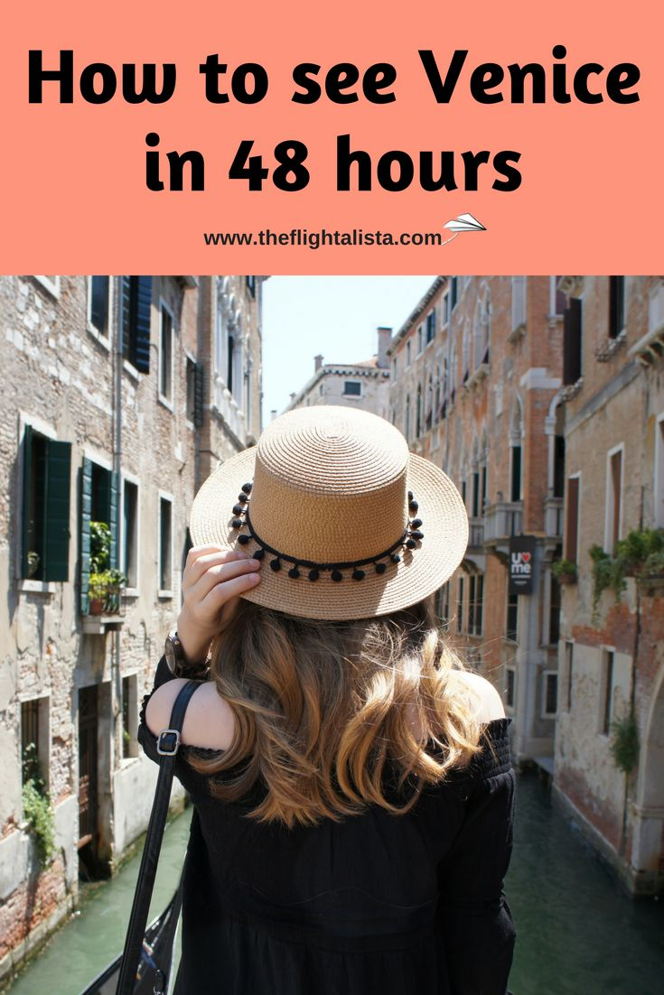 48 hours in Venice, Italy, Venice, Venice Itinerary, Italy Itinerary, What to see in Venice, What to do in Venice, Where to stay in Venice, Getting around Venice, Venice Travel Guide