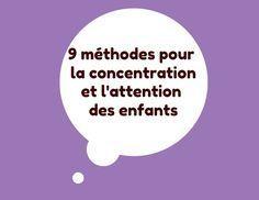 9 méthodes pour la concentration et l'attention des enfants