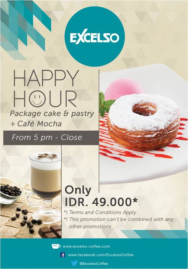 Enjoy #HappyHour from 5pm-close at Excelso Coffee ONLY IDR 49K