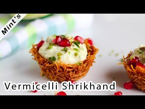 How To Make Vermicelli Shrikhand Dessert