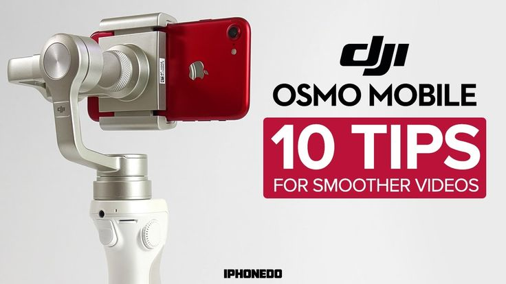 DJI Osmo Mobile — 10 Tips For Smoother Videos https://www.camerasdirect.com.au/dji-osmo-mobile