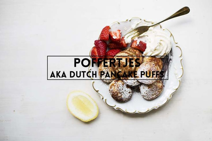 Poffertjes! Tiny puffy pancakes made with buckwheat and yeast and served standing on the canals of Amsterdam.