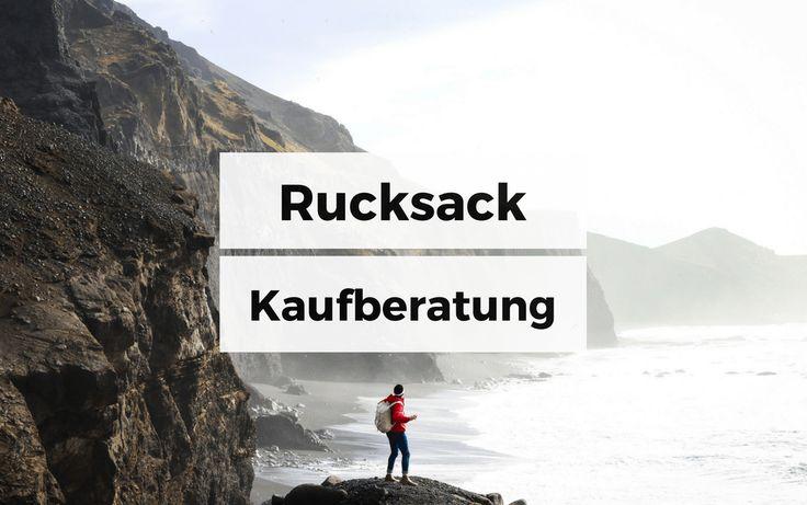 Reiserucksack Kaufberatung & Test. Darauf solltest du beim Rucksack Kauf achten. Backpacking Rucksack Test und Erfahrungen. Rucksack für Reisen kaufen.