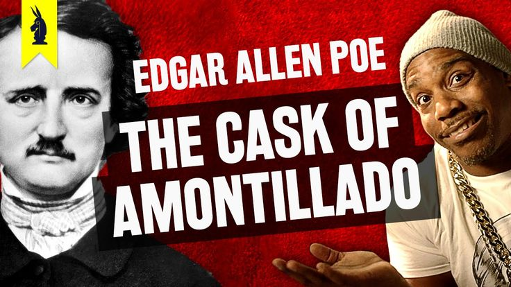 an analysis of the cask of amontillado a story by edgar allan poe It was edgar allan poe's belief that short stories should be told with only one aim  in mind, that of achieving a single effect upon the viewer by the time the story.