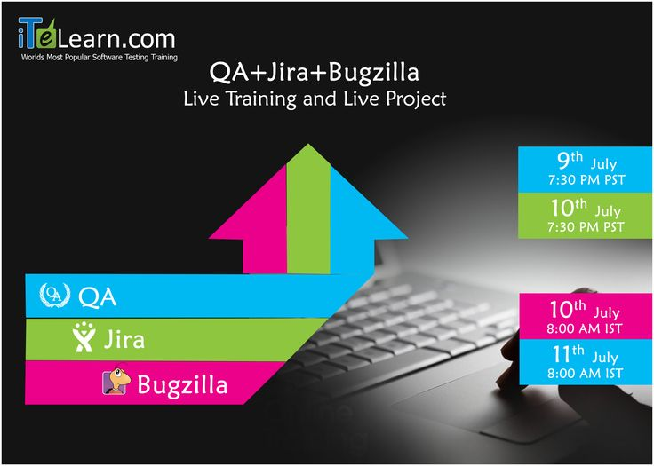 Join us for QA+Jira+Bugzilla #LiveFastTrackTraining  --------------------------------------------------------------- http://www.itelearn.com/events/qamanual-live/  #DemoSessions on 9th and 10th of July at 7.30 PM PST/ 10th and 11th of July from at 8.00 AM IST. This #LiveProject helps you to get into your desired job.