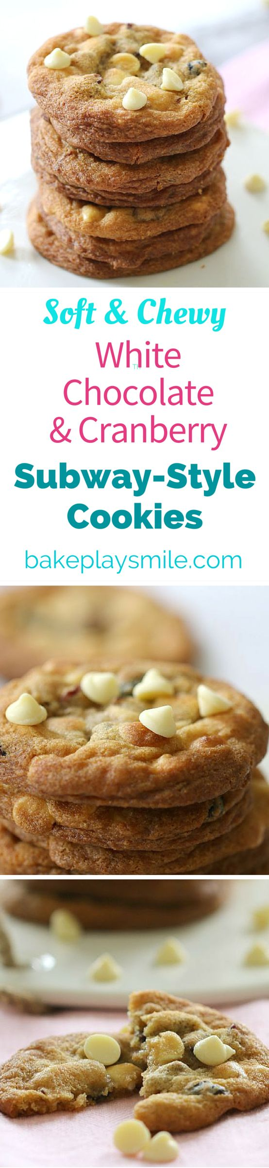 These Soft & Chewy Subway-Style White Chocolate & Cranberry Cookies