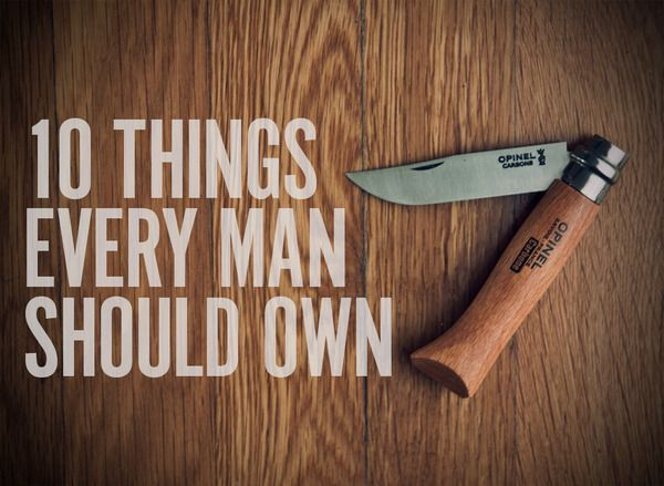 10 Things Every Man Should Own [Spring Edition]. Great list. Truth.