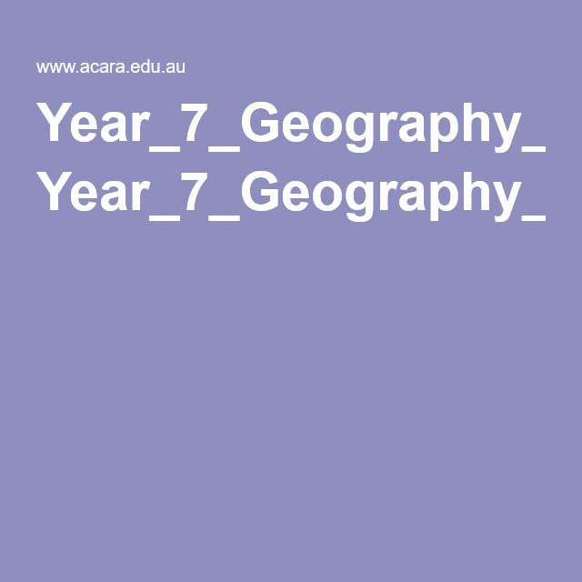 year 7 geography place study Your students can study efficiently for the istep+ grade 7 social studies exam if  they utilize this chapter on the fundamentals of geography  be able to describe  the physical and human characteristics of south asia and place them on a map.