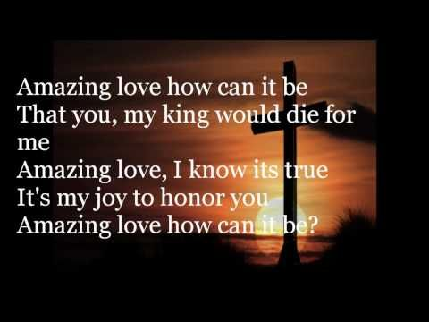 You Are my King / Amazing Love Chris Tomlin - I'm forgiven, because You were forsaken, I'm accepted, You were condemned. I'm alive and well, Your spirit lives within me, Because You died and rose again.