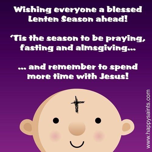 Have a blessed Lenten season