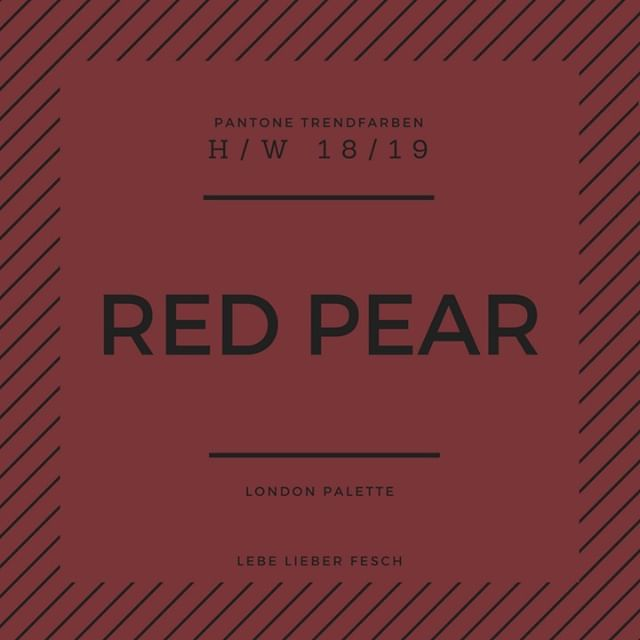 Trendfarben Herbst Winter 2018 2019 Modefarben Trendcolor Farbedestages Farbendesherbstes Colors Of Day Modef Pantone Trends Und Farbtrends