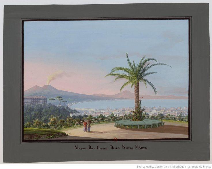 Napoli dal Casino della Regina Madre : [vue générale de la baie de Naples] : [peinture]