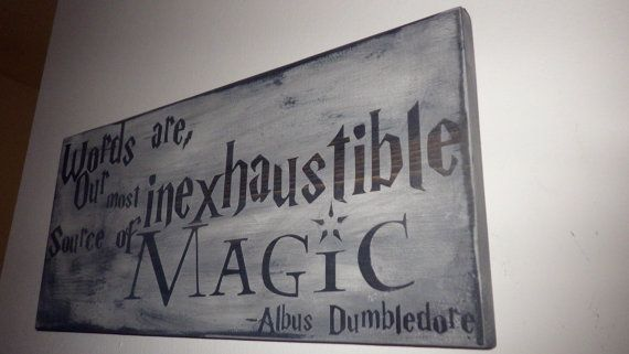 Dumbledore Quote: Words Are Our Most Inexhaustable Source