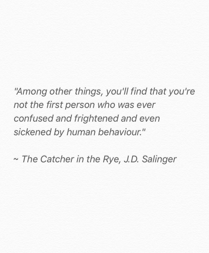 quote | literature | the catcher in the rye | j.d. salinger | people | life | holden caulfield