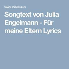 Songtext von Julia Engelmann - Für meine Eltern Lyrics