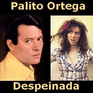 Acordes D Canciones: Palito Ortega - Despeinada