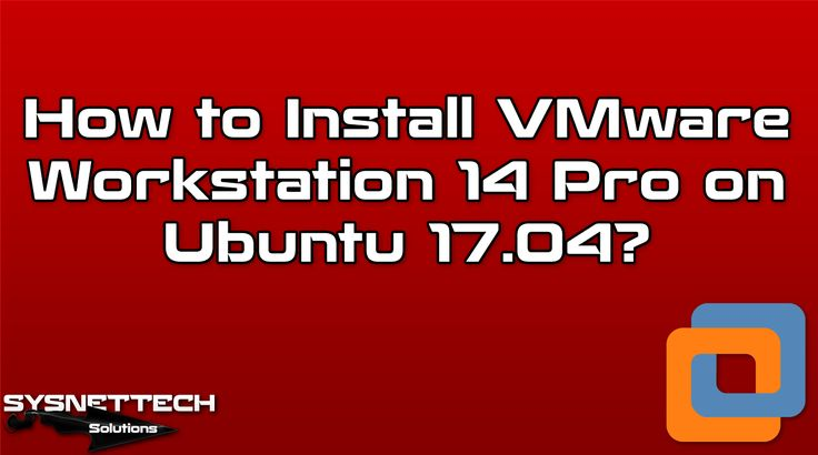 █ VMware Workstation 14  #Linux #Ubuntu #VMware #VMwareWorkstation #Ubuntu1704 #Ubuntu1710 #VMwareWorkstation14 #Software #Program #Download #YouTube #Howto #Technology #System #Network #Artful