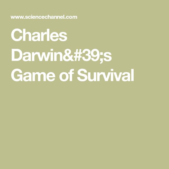 Charles Darwin's Game of Survival