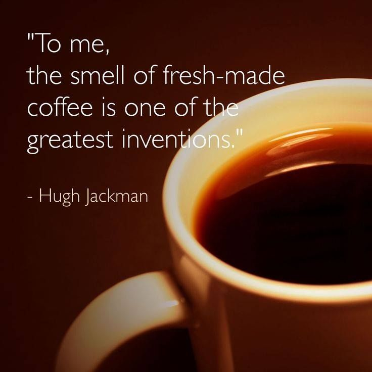 The smell of fresh made coffee