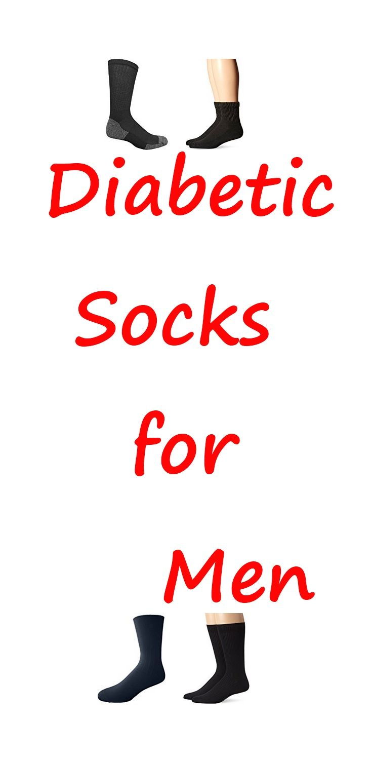 Diabetic socks for men, to be  used for diabetes, edema, circulatory problems and neuropathy. Socks should be comfortably supportive,  and staying up when worn.